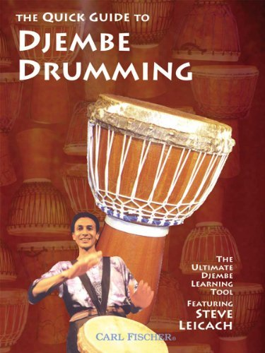 Quick Guide To Djembe Drumming Leicach Steve Nr