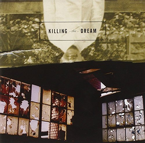 Killing The Dream Killing The Dream