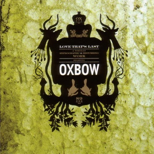 Oxbow Love That's Last A Wholly Hypn 2 CD