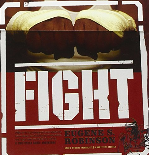 Eugene S. Robinson Fight (audio Book) 2 CD