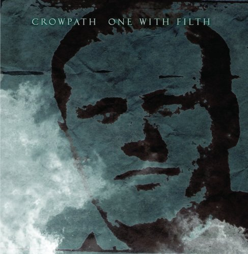 Crowpath One With Filths