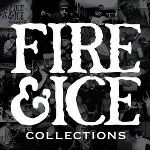 Fire & Ice Collections