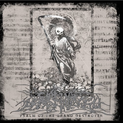 Circle Of Dead Children Psalm Of The Grand Destroyer