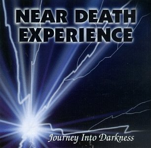 Near Death Experience Journey Into Darkness