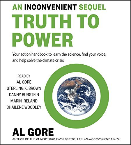 Al Gore An Inconvenient Sequel Truth To Power Adapted