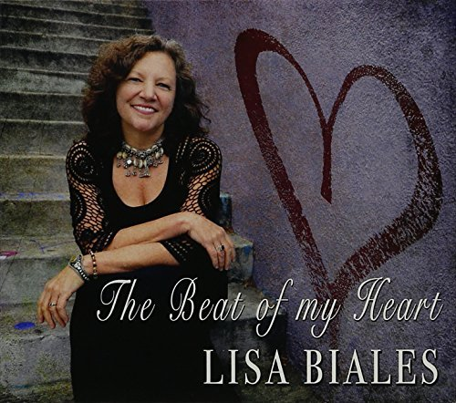 Lisa Biales Beat Of My Heart
