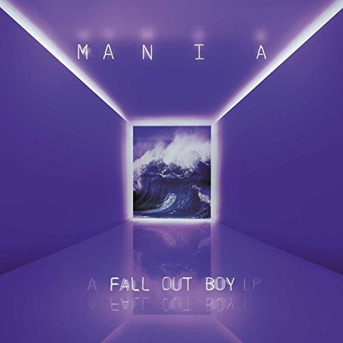 Fall Out Boy M A N I A Explicit Version