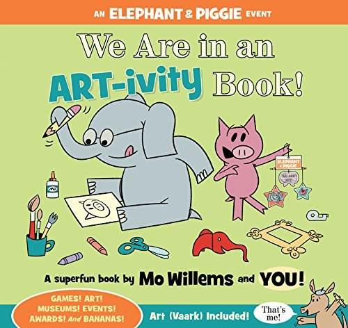 Mo Willems We Are In An Art Ivity Book!