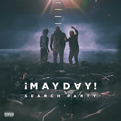 Mayday Search Party Explicit Version
