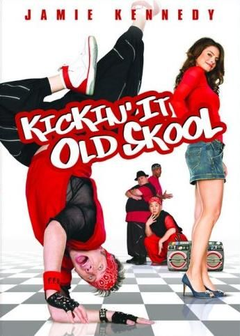 Kickin' It Old Skool Kickin' It Old Skool