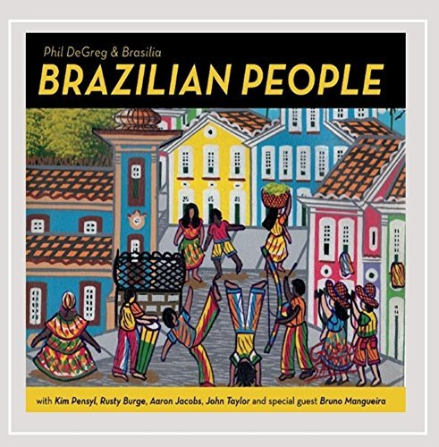 Phil Degreg & Brasilia Brazilian People