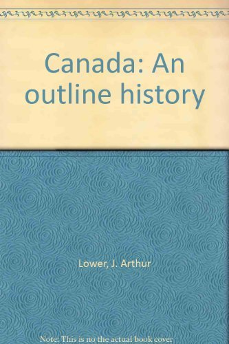 J. Arthur Lower Canada Outline History Second Edition