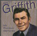 Andy Griffith My Precious Memories