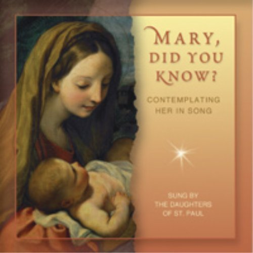 Daughters Of St. Paul Mary Did You Know?