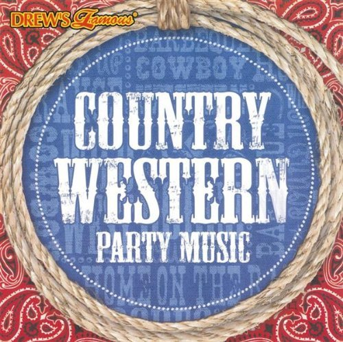 Drew's Famous Country Western Party Music Drew's Famous Country Western Party Music
