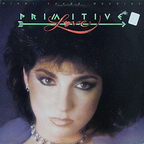 Miami Sound Machine Primitive Love