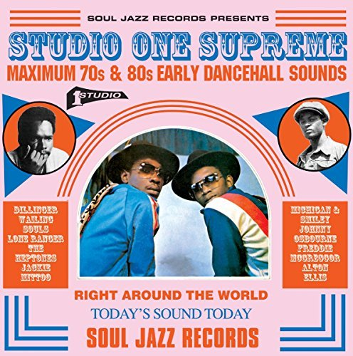 Soul Jazz Records Presents Studio One Supreme Maximum 70s & 80s Early Dancehall Sounds