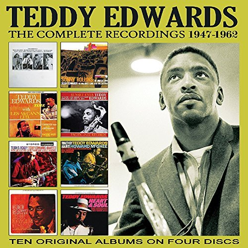 Teddy Edwards Complete Recordings 1947 1962
