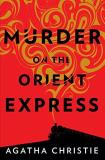 Agatha Christie Murder On The Orient Express A Hercule Poirot Mystery