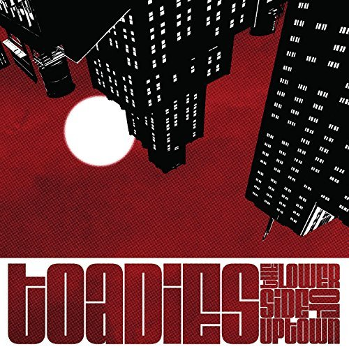 Toadies Lower Side Of Uptown