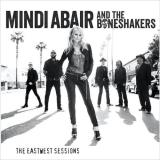 Mindi & The Boneshakers Abair The Eastwest Sessions