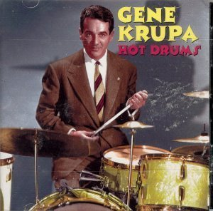 Gene Krupa Hot Drums