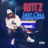 Rittz Last Call Deluxe Explicit Version