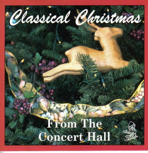 Classical Christmas From The Concert Hall