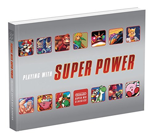 Prima Games Playing With Super Power Nintendo Snes Classics