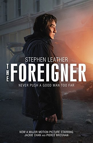 Stephen Leather The Foreigner Previously Published As The Chinaman