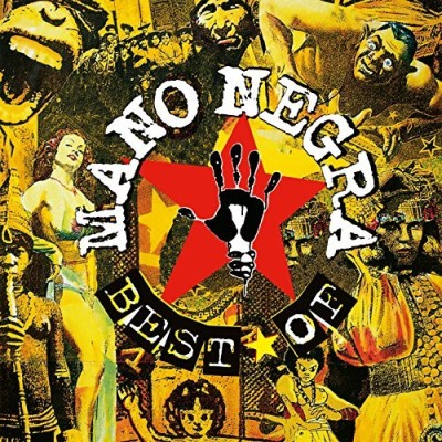 Mano Negra Best Of Mano Negra