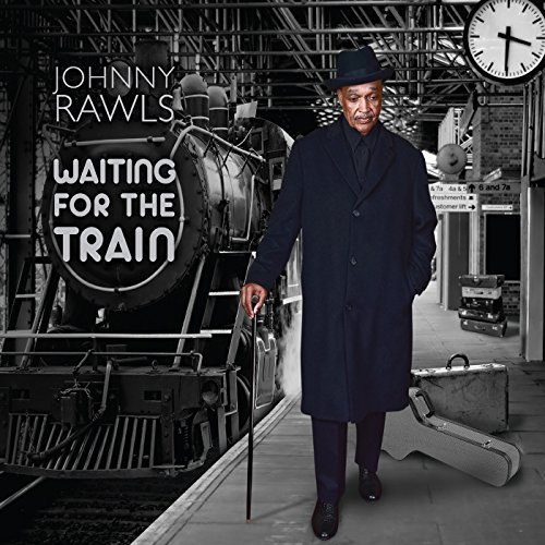 Johnny Rawls Waiting For The Train
