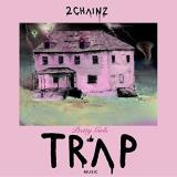 2 Chainz Pretty Girls Like Trap Music Import Eu