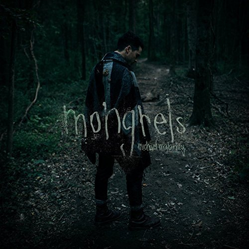 Michael Malarkey Mongrels Import Gbr