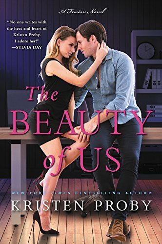 Kristen Proby The Beauty Of Us A Fusion Novel