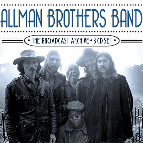 Allman Brothers Band The Broadcast Archive