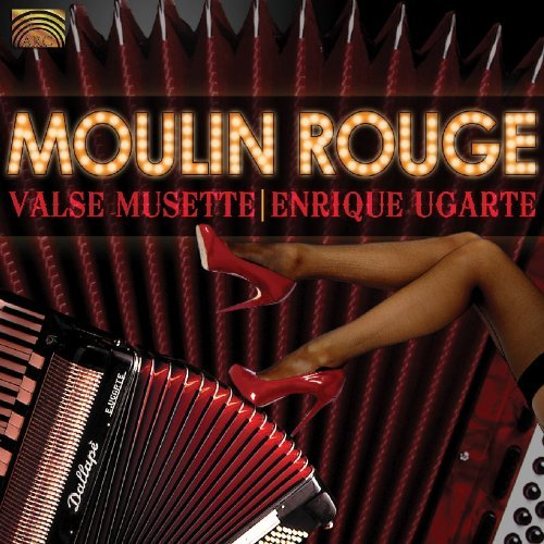 Moulin Rouge Valse Musette