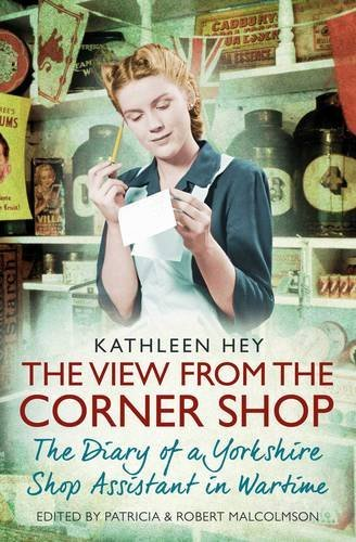 Kathleen Hey The View From The Corner Shop Uk