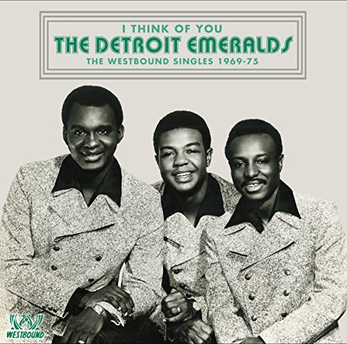Detroit Emeralds I Think Of You Westbound Sing
