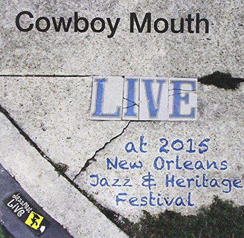 Cowboy Mouth Jazzfest 2015