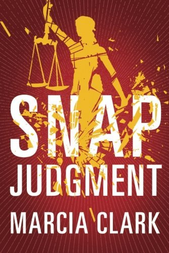 Marcia Clark Snap Judgment