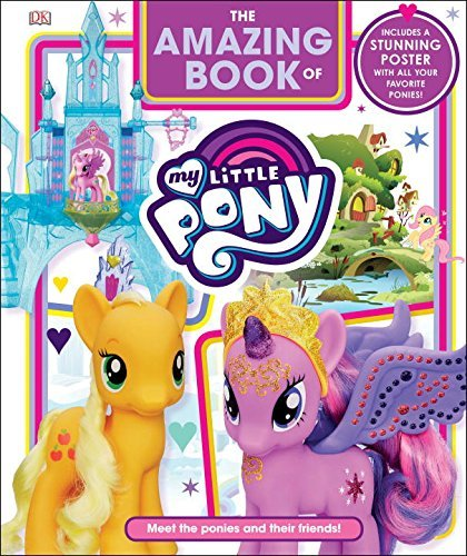 Dk The Amazing Book Of My Little Pony