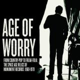 Age Of Worry Age Of Worry