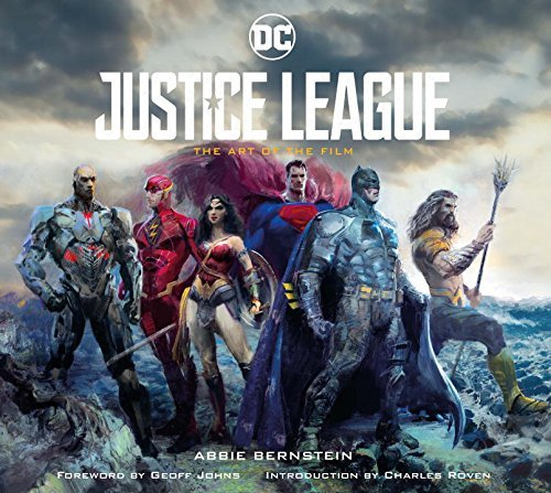 Abbie Bernstein Justice League The Art Of The Film
