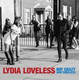 Lydia Loveless Boy Crazy & Single(s)
