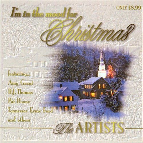I'm In The Mood For Christmas The Artists
