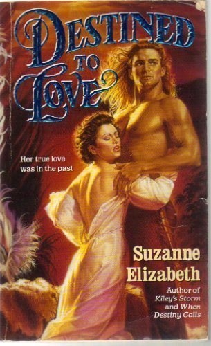 Suzanne Elizabeth Destined To Love