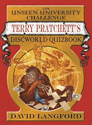 David Langford The Unseen University Challenge Terry Pratchett's Discworld Quizbook