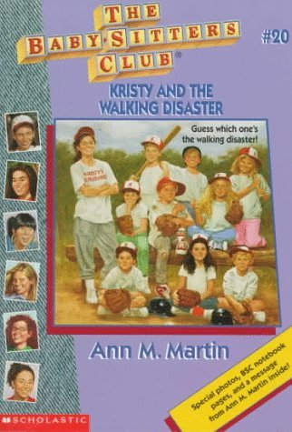 Ann M. Martin Kristy & The Walking Disaster The Baby Sitters Club #20