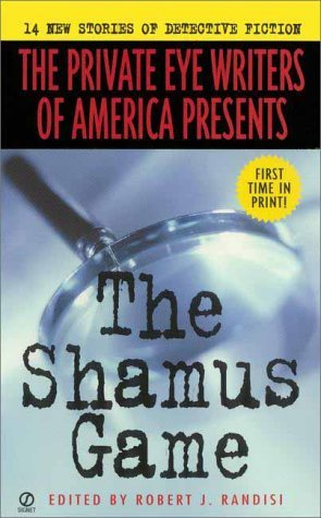 Robert J. Randisi The Shamus Game 14 New Stories Of Detective Fiction